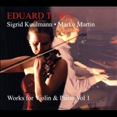 Eduard Tubin: Works for Violin & Piano, Vol.1