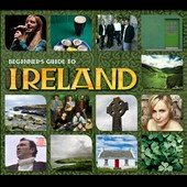Various Artists: Beginner's Guide to Ireland [2012]
