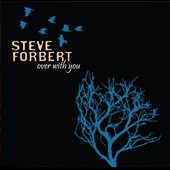 Steve Forbert: Over with You [Digipak]