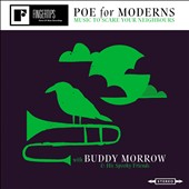 Buddy Morrow: Poe for Moderns: Music to Scare Your Neighbours [Digipak]