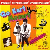 Go Kart Mozart (California): Atomic Supersonic Stereophonic