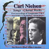 Carl Nielsen Historic Collection Vol 6 - Songs, Choral Works