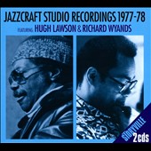 Hugh Lawson/Richard Wyands: Jazzcraft Studio Recordings 1977-1978 [Digipak]
