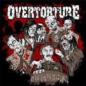Overtorture: At the End the Dead Await [Digipak]