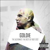 Goldie: The Alchemist: The Best of 1992-2012 [Box] [PA]