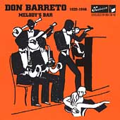 Don Barreto: Don Barreto 1932-1946: Melody's Bar *