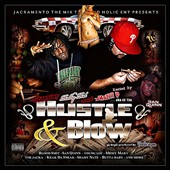 Relly Rel/San Quinn/Lil Tim: Hustle & Blow