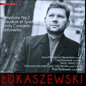 Pawel Lukaszewski: Musica Sacra, Vol. 1 - Symphony no 2; Gaudium et Spes; Trinity Concerto; Sinfonietta / Banaszak; Mikolajczyk-Niewiedzial