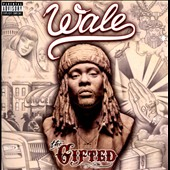 Wale: The  Gifted [PA] [6/24]
