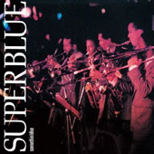 Superblue (Jazz): Superblue [Remastered]