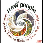 New People - New music by Daniel Powers, Rob Deemer, Michael Colgrass, Jonathan Santore / Elizabeth Pétillot, voice