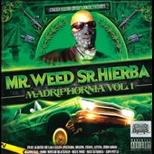 Mr. Weed Sr. Hierba: Madriphornia, Vol. 1 [PA]