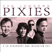 Pixies: The Lowdown [Box]