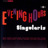 Singularis: Evening Hours