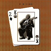 B.B. King: Deuces Wild