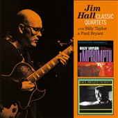 Jim Hall: Classic Quartets-Impromptu/Burnin'
