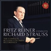 Fritz Reiner Conducts Richard Strauss: The Complete RCA and Columbia Recordings [11 CDs]
