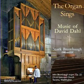 The Organ Sings: Music by David Dahl / Mark Brombaugh, organ