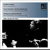 Emil Gilels in Italy: Chopin: Piano Concerto No. 1; Schubert/Kabalevsky: Fantasy in F minor, D. 940; Mozart: Piano Sonata No. 14 / Emil Gilels, piano