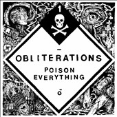 Obliterations: Poison Everything *