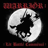 Warrior: Let Battle Commence