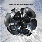 Simple Minds: Big Music *
