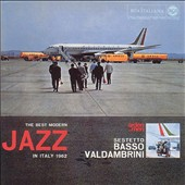 Sestetto Basso Valdambrini: The Best Modern Jazz in Italy 1962 *