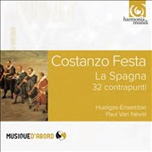 Costanzo Festa (c.1495-1545): 32 Variations on 'La Spagna' / Huelgas-Ensemble; Van Nevel