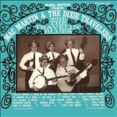 Mac Martin & His Dixie Travelers: With the Travelin' Blues [Slipcase]
