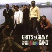 Fame Gang: Grits & Gravy: The Best of the Fame Gang