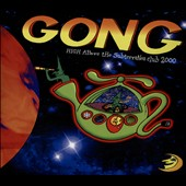 Gong: High Above the Subterrania Club 2000 [Digipak]