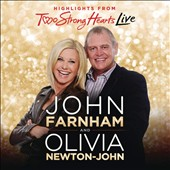 John Farnham/Olivia Newton-John: Two Strong Hearts: Live in Concert