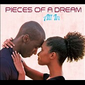 Pieces of a Dream: All In *