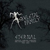 Skeletal Family: Eternal: Singles/Albums/Rarities/BBC Session [Box]