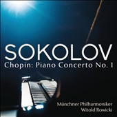 Chopin: Piano Concerto No. 1 in E minor / Grigory Sokolov, piano; Munich PO, Witold Rowicki