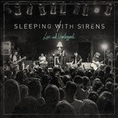 Sleeping with Sirens: Live and Unplugged