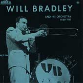 Will Bradley: Five O'Clock Whistle: 1939-1941