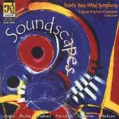 Soundscapes / Eugene Corporon, North Texas Wind Symphony