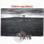Townes Van Zandt: In Pain