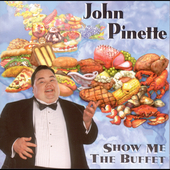 John Pinette: Show Me the Buffet