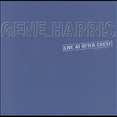 Gene Harris: Live at Otter Crest