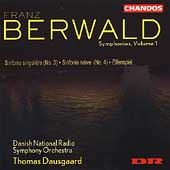Berwald: Symphonies Vol 1 / Dausgaard, Danish National Radio