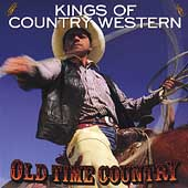 Various Artists: Old Time Country: Kings of Country Western