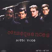 Consequences / Sotto Voce