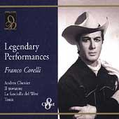 Legendary Performances - Andrea Chenier, etc /Franco Corelli