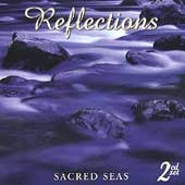 Various Artists: Reflections: Sacred Seas [2 Disc]