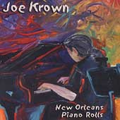 Joe Krown: New Orleans Piano Rolls