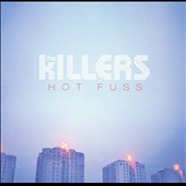 The Killers (US): Hot Fuss