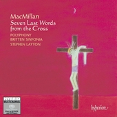 Macmillan: Seven Last Words from the Cross / Polyphony