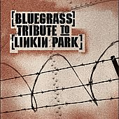 Various Artists: Bluegrass Tribute to Linkin Park